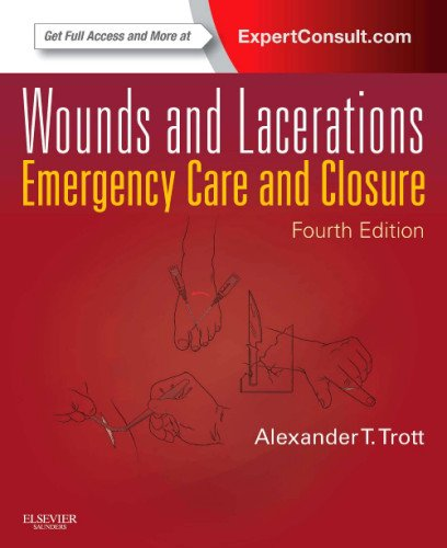 Wounds and Lacerations Emergency Care and Closure (Expert Consult - Online and Print) 4th 2012 edition cover
