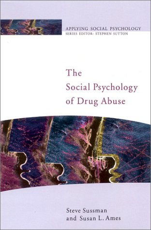Social Psychology of Drug Abuse   2001 edition cover