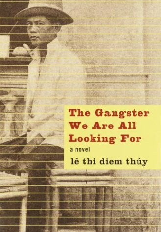 Gangster We Are All Looking For A Novel  2003 edition cover