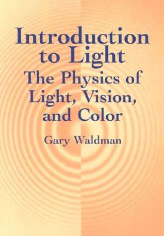 Introduction to Light The Physics of Light, Vision, and Color  2002 (Revised) edition cover