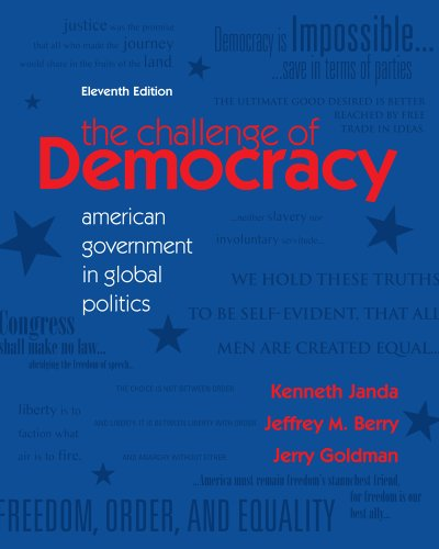 Challenge of Democracy American Government in Global Politics 11th 2012 edition cover