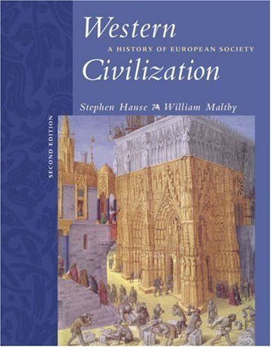 Western Civilization A History of European Society 2nd 2005 (Revised) 9780534621186 Front Cover