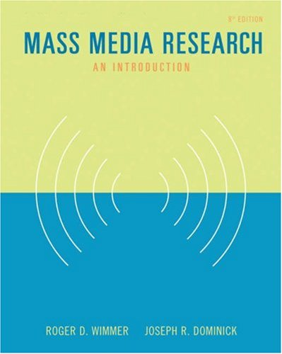 Mass Media Research An Introduction 8th 2006 (Revised) 9780534647186 Front Cover
