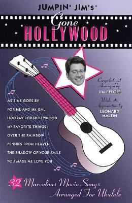 Jumpin' Jim's Gone Hollywood Marvelous Movie Songs Arranged for Ukulele N/A edition cover