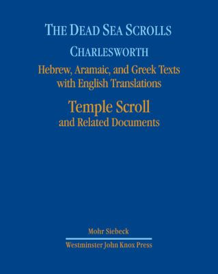 Dead Sea Scrolls, Volume 7 The Temple Scroll  2011 9780664238186 Front Cover