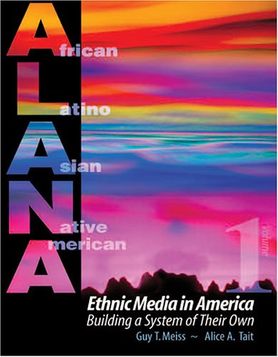 Ethnic Media in America Building a System of Their Own Revised 9780757509186 Front Cover