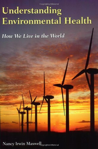 Understanding Environmental Health How We Live in the World  2009 edition cover