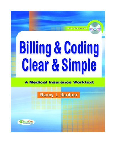 Billing and Coding Clear and Simple A Medical Insurance Worktext  2011 edition cover