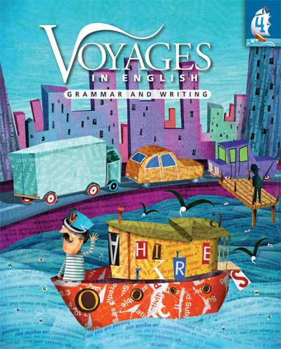 Voyages in English 2011 Grade 4 Student Manual, Study Guide, etc. edition cover