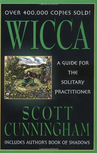 Wicca A Guide for the Solitary Practitioner  1988 9780875421186 Front Cover