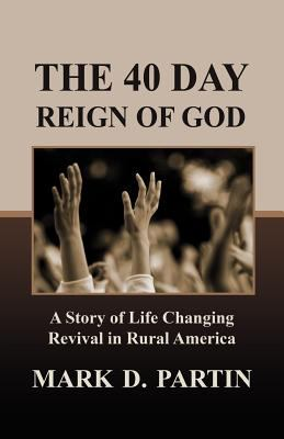 40 Day Reign of God  N/A 9780881444186 Front Cover
