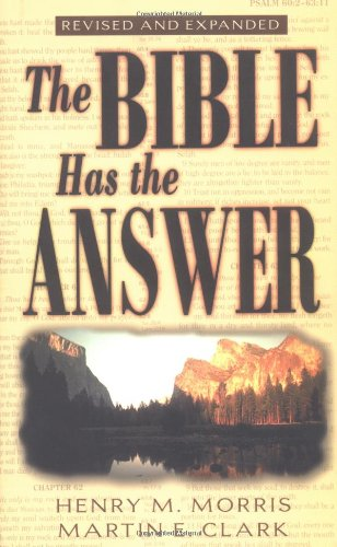 Bible Has the Answer   1985 (Revised) 9780890510186 Front Cover
