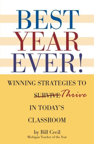 Best Year Ever! Winning Strategies to Thrive in Today's Classroom N/A edition cover