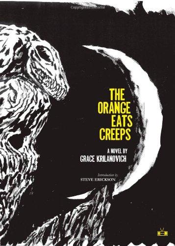 Orange Eats Creeps  N/A edition cover