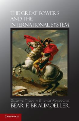 Great Powers and the International System Systemic Theory in Empirical Perspective  2012 edition cover