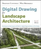 Digital Drawing for Landscape Architecture Contemporary Techniques and Tools for Digital Representation in Site Design 2nd 2014 edition cover