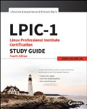 LPIC-1 Linux Professional Institute Certification Study Guide Exam 101-400 and Exam 102-400 4th 2015 9781119021186 Front Cover