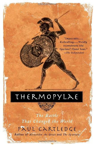 Thermopylae The Battle That Changed the World  2007 edition cover