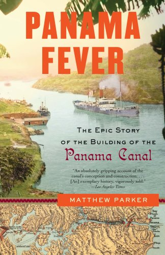 Panama Fever The Epic Story of the Building of the Panama Canal N/A 9781400095186 Front Cover