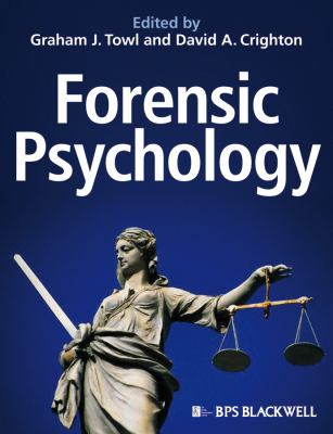 Forensic Psychology   2010 9781405186186 Front Cover