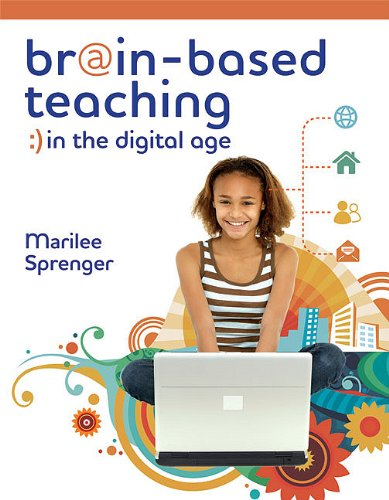Brain-Based Teaching in the Digital Age   2010 edition cover