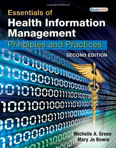 Essentials of Health Information Management Principles and Practices 2nd 2011 edition cover