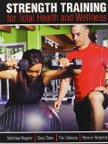 Strength Training for Total Health and Wellness  Revised edition cover