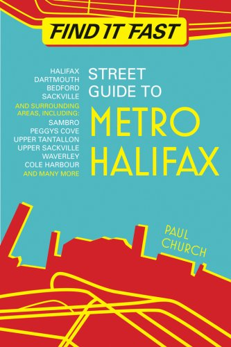 Find It Fast Street Guide to Metro Halifax   2007 9781551096186 Front Cover