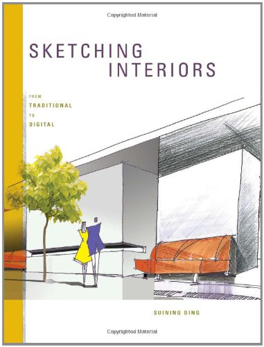 Sketching Interiors From Traditional to Digital  2011 9781563679186 Front Cover
