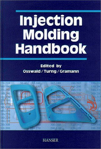 Injection Molding Handbook   2002 9781569903186 Front Cover