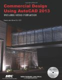 Commercial Design Using AutoCAD 2013   2013 9781585037186 Front Cover