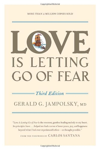 Love Is Letting Go of Fear  3rd 2011 edition cover