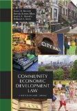 Community Economic Development Law A Text for Engaged Learning  2011 edition cover