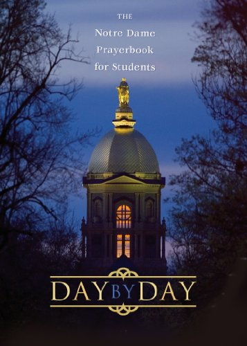 Day by Day The Notre Dame Prayer Book for Students 25th 2004 (Revised) edition cover