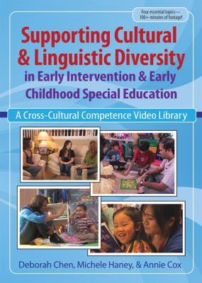 Supporting Cultural and Linguistic Diversity in Early Intervention and Early Childhood Special Education: A Cross-cultural Competence Video Library  2012 edition cover