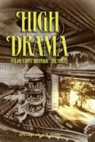 High Drama : Colorado's Historic Theatres  2005 9781932738186 Front Cover