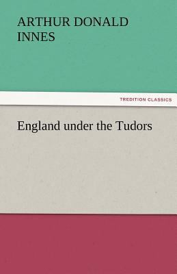 England under the Tudors  N/A 9783842464186 Front Cover