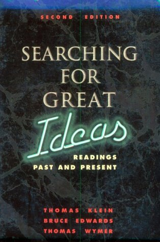 Searching for Great Ideas Readings Past and Present 2nd 1998 9780030177187 Front Cover