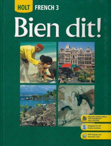 Holt Bien Dit! - French 3   2007 9780030432187 Front Cover