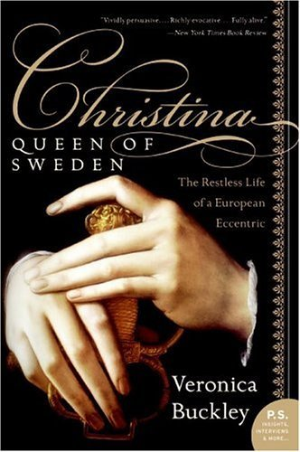 Christina, Queen of Sweden The Restless Life of a European Eccentric N/A edition cover