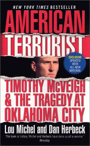 American Terrorist Timothy McVeigh and the Tragedy at Oklahoma City  2002 edition cover