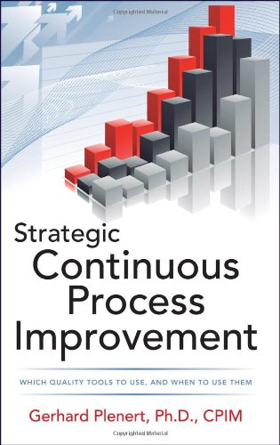 Strategic Continuous Process Improvement   2012 edition cover
