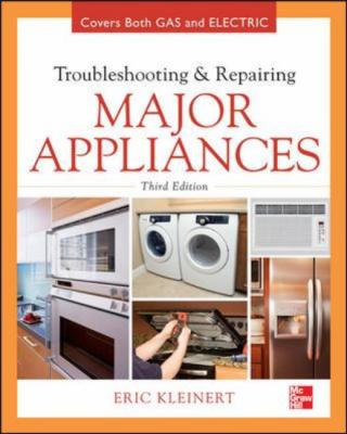 Troubleshooting and Repairing Major Appliances  3rd 2013 edition cover