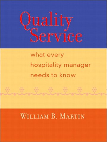 Quality Service What Every Hospitality Manager Needs to Know  2002 edition cover