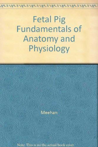 Fetal Pig Fundamentals 2nd (Lab Manual) 9780133450187 Front Cover