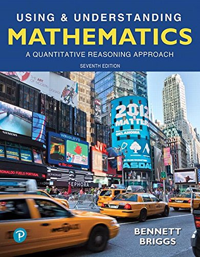 Using and Understanding Mathematics: A Quantitative Reasoning Approach  2018 9780134705187 Front Cover