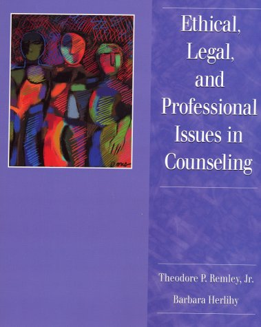 Ethical, Legal and Professional Issues in Counseling   2001 9780135737187 Front Cover