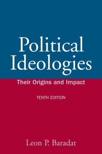 Political Ideologies Their Origins and Impact 10th 2009 edition cover