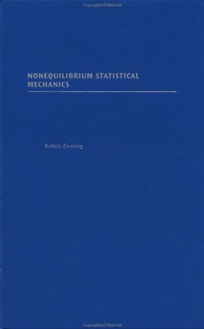 Nonequilibrium Statistical Mechanics   2001 9780195140187 Front Cover