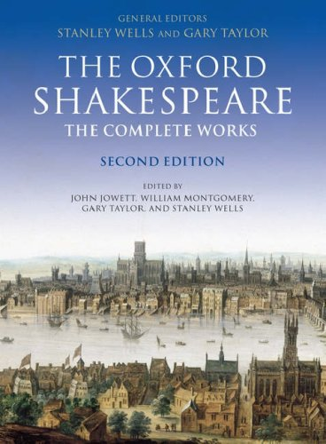 OXFORD SHAKESPEARE: THE COMPLETE WORKS (OXFORD WORLD'S CLASSICS)  2nd 2005 (Revised) edition cover